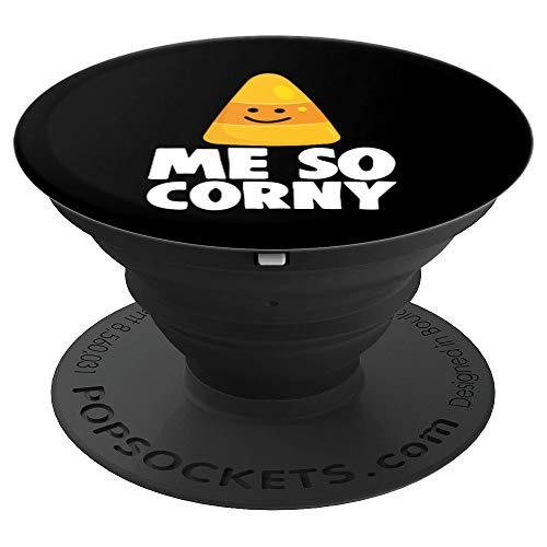 Candy Corn Me So Corny Halloween Trick or Treat Joke PopSockets Grip and Stand for Phones and Tablets
