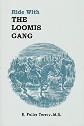 Ride With the Loomis Gang