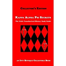 Kappa Alpha Psi Secrets: The Little Unauthorized History Study Guide