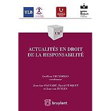 Actualités en droit de la responsabilité (UB3 t. 53) (French Edition)