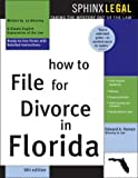 How to File for Divorce in Florida, Edward A. Haman, 1572483962