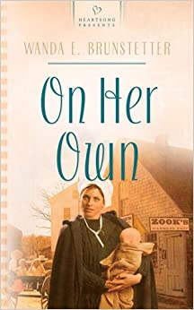 On Her Own (Brides of Webster County 2) (Heartsong Presents 646)