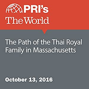 The Path of the Thai Royal Family in Massachusetts