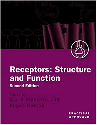 Receptors: Structure and Function (Practical Approach Series)