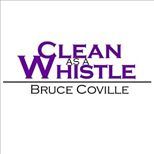 Clean as a Whistle Audiobook