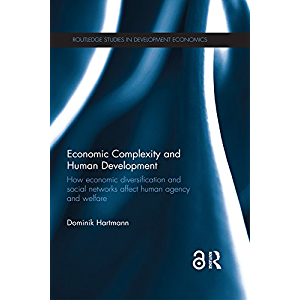 Economic Complexity and Human Development: How Economic Diversification and Social Networks Affect Human Agency and…