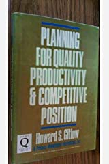 Planning for Quality, Productivity, and Competitive Position Hardcover