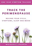 Track the Perimenopause: Record Your