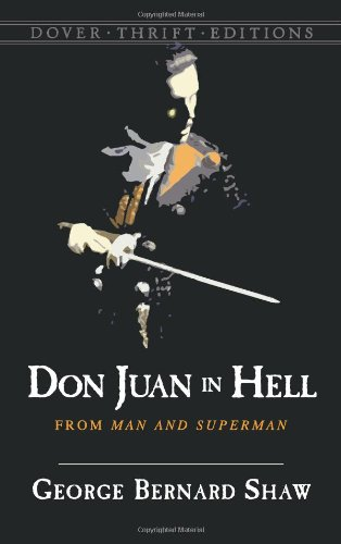 Don Juan in Hell: From Man and Superman (Dover Thrift Editions)