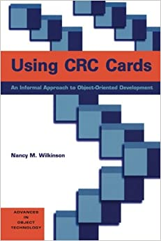 Using Crc Cards: An Informal Approach To Object-oriented Development por Richard S. Wiener epub