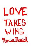 Download Love Takes Wing in PDF ePUB Free Online