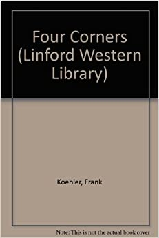 Four Corners (Linford Western Library)