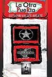 La otra Puerta, Esteban Valdes Arzate, 1612730299