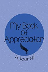 My Book of Appreciation: A Journal