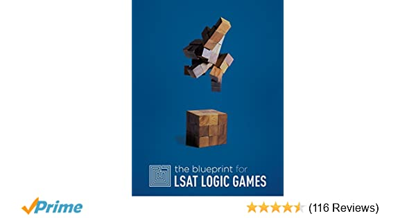 The blueprint for lsat logic games blueprint lsat preparation the blueprint for lsat logic games blueprint lsat preparation trent teti jodi teti matthew riley 9780984219902 amazon books malvernweather Gallery