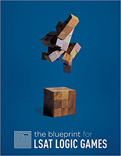 The blueprint for lsat logic games blueprint lsat preparation the blueprint for lsat logic games blueprint lsat preparation trent teti jodi teti matthew riley 9780984219902 amazon books malvernweather Choice Image