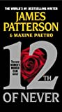 12th of Never (Women's Murder Club) (Large Print) By James Patterson, Maxine Paetro