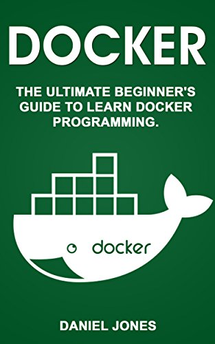 docker-the-ultimate-beginners-guide-to-learn-docker-programming