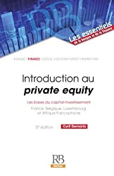 Introduction au private equity : Les bases du capital-investissement by Cyril Demaria (2015-11-05)