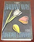 The Radiant Way, Margaret Drabble, 0394561430