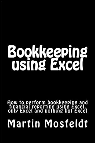 bookkeeping using excel how to perform bookkeeping and financial