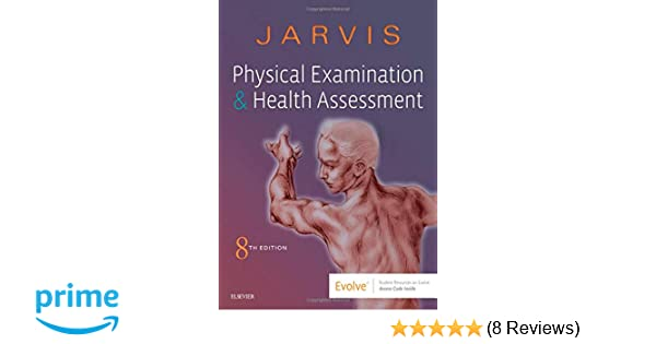 Physical Examination and Health Assessment: 9780323510806