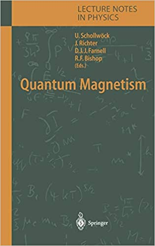 Quantum Magnetism (Lecture Notes in Physics): Ulrich Schollwöck