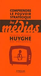 Comprendre le pouvoir stratégique des médias