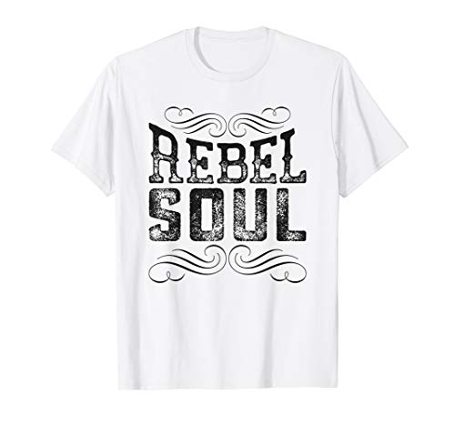 Rebel Soul Country Girls Guys Southern Gals T-Shirt