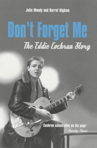 Download Don't Forget Me: The Eddie Cochran Story ebook
