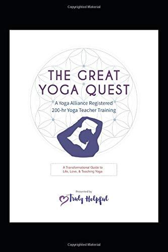 The Great Yoga Quest A Yoga Alliance Registered 200 Hr Yoga Teacher Training Manual 200 Hour Ytt Manual Lani Allowah Gregory Mark Acs Bea 9781795304061 Amazon Com Books