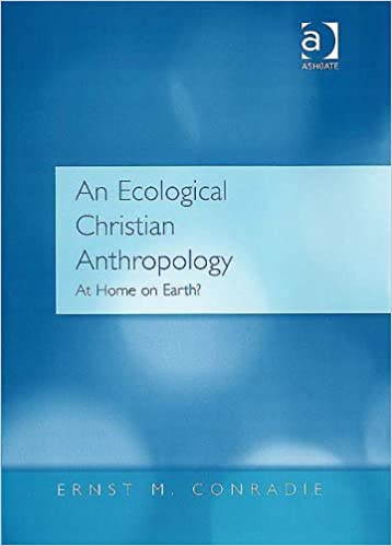 Book An Ecological Christian Anthropology: At Home on Earth?