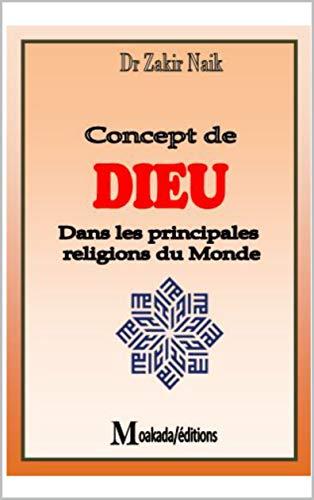 Amazon Com Concept De Dieu Dans Les Principales Religion Du