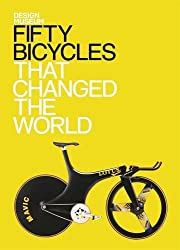 Design Museum Fifty Bicycles That Changed the World