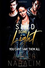 Shed some Light (The Monsters series) (Volume 3) Paperback