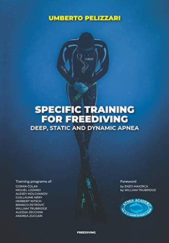 (SPECIFIC TRAINING FOR FREEDIVING  DEEP, STATIC AND DYNAMIC APNEA)