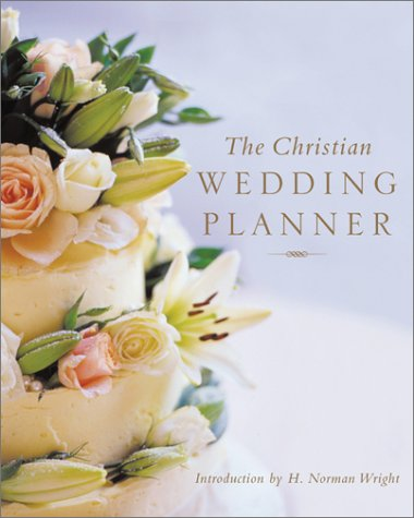 The Christian Wedding Planner by Bethany House Publishers