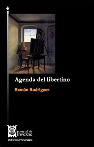 Agenda del libertino: RAMON RODRIGUEZ: 9786075021133: Amazon ...