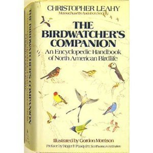 The Birdwatchers Companion: An Encyclopedic Handbook of North American Birdlife by Christopher W. Leahy (1985-09-14)