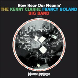 CD : Kenny Clarke - Now Hear Our Meanin (CD)