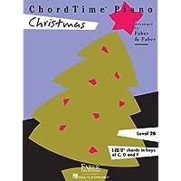 ChordTime  Piano Christmas: Level 2B (Chordtime Piano, Level 2b, I-iv-v7 Chords in Keys of C, G and F)