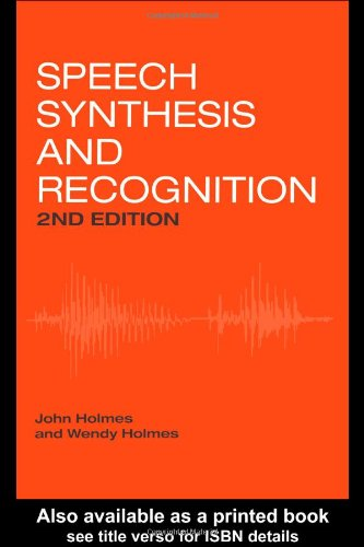 Speech Synthesis and Recognition by Brand: CRC Press