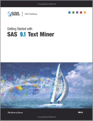 Getting Started With SAS 9.1 Text Miner