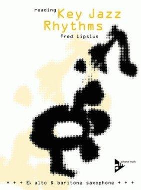 Reading Key Jazz Rhythms -- E-flat Alto and Baritone Saxophone: English/German Language Edition (Book & CD)