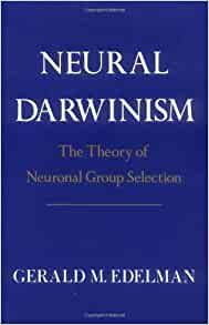 Neural Darwinism