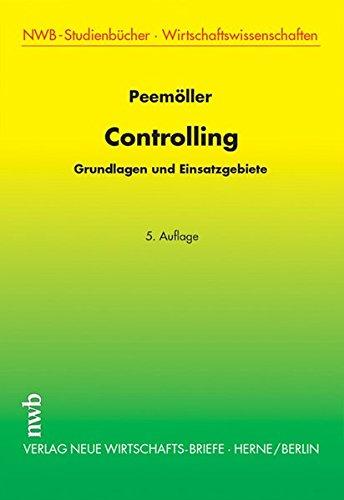 Controlling: Grundlagen und Einsatzgebiete