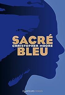 Sacré bleu par Moore