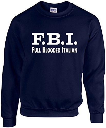 Signature Depot Adult Unisex Funny Crewneck Size S (F.B.I. (Full Blooded Italian) -