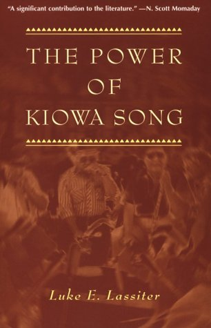 The Power of Kiowa Song: A Collaborative Ethnography (Religion in America)