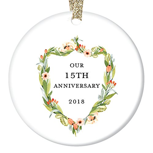 15th Anniversary Gifts, Fifteenth Christmas Ornament 2018, 15 Years Together Couple Husband & Wife Love Wedding Anniversaries Ceramic Present Keepsake 3 Flat Porcelain with Gold Ribbon & Free Box